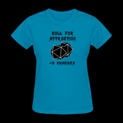 Roll for Attraction - Women's T-Shirt