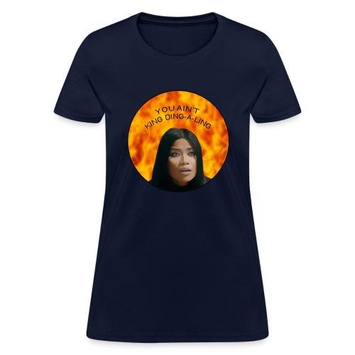 KING DING-A-LING - Women's T-Shirt