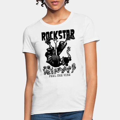 rockstar rock star - Women's T-Shirt