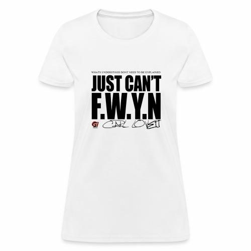 FWYN - Women's T-Shirt