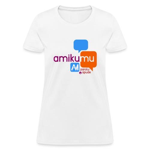 Amikumu Parolu Apude - Women's T-Shirt