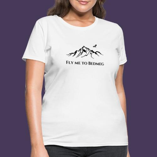 Fly Me To Bedmeg (black) - Women's T-Shirt