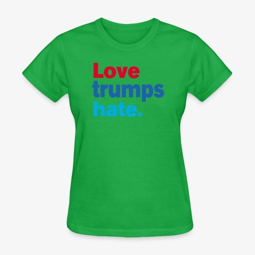 Love Trumps Hate - Women's T-Shirt