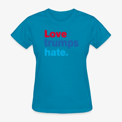 Love Trumps Hate - Women's T-Shirt