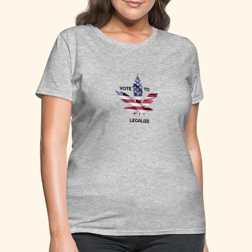 VOTE TO LEGALIZE - AMERICAN CANNABISLEAF SUPPORT - Women's T-Shirt