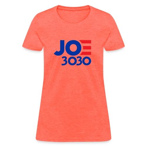 Joe 3030 - Joe Biden Future Presidential Campaign - Women's T-Shirt