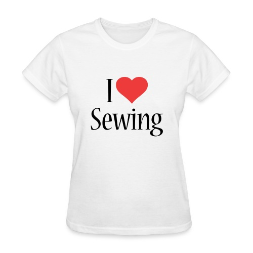 I Love Sewing - Women's T-Shirt