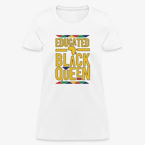 Dashiki Educated BLACK Queen - Women's T-Shirt