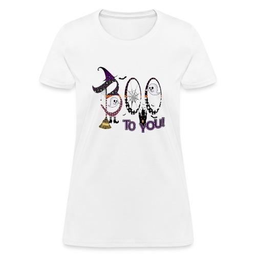 Halloween Boo To You - Women's T-Shirt