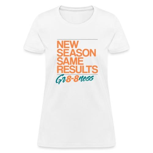 GR8 8NESS - Women's T-Shirt