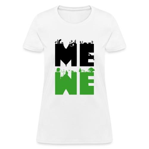 me we - Women's T-Shirt