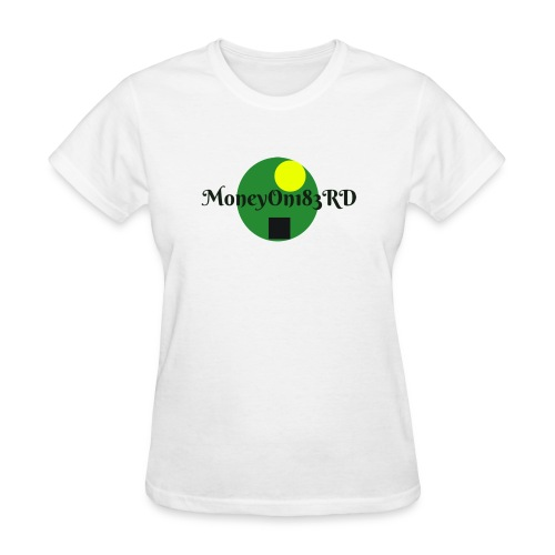 MoneyOn183rd - Women's T-Shirt