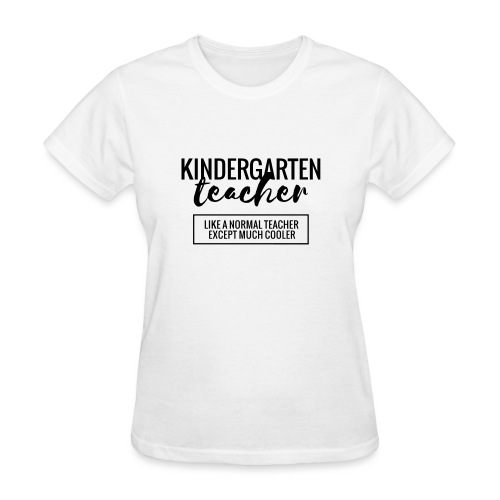 Cool Kindergarten Teacher Funny Teacher T-Shirt - Women's T-Shirt