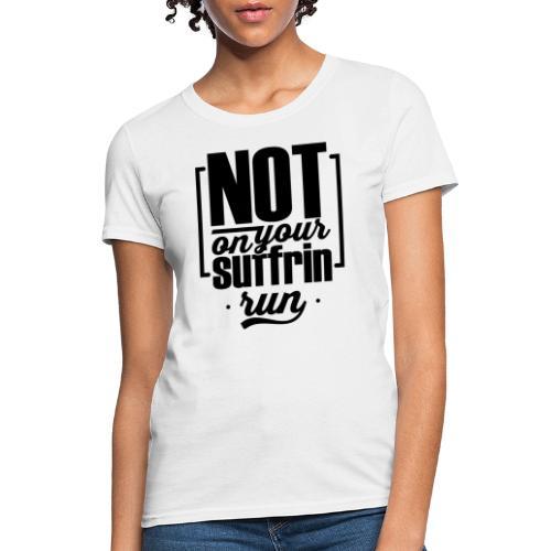 Reality Quote Tee _ white - Women's T-Shirt
