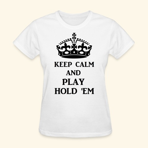 keep calm play hold em bl - Women's T-Shirt