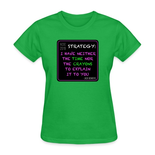 Strategy - Women's T-Shirt