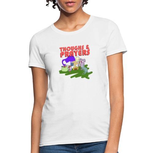 Thoughts & Prayers - Women's T-Shirt