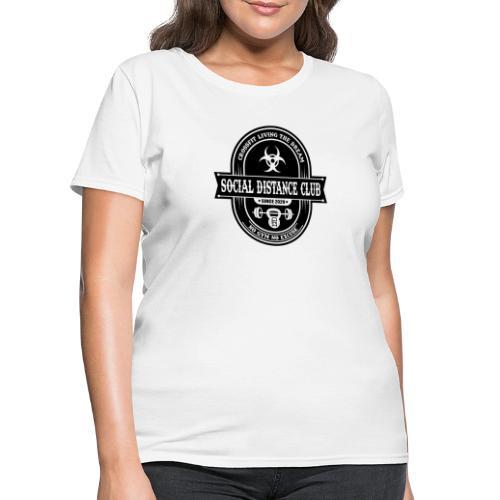 SOCIAL DISTANCE CLUB - Women's T-Shirt