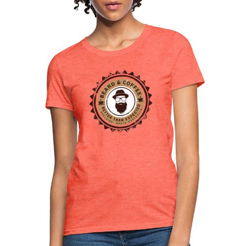 Beard and Coffee Merch - Women's T-Shirt