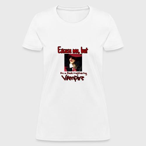 Fxck-Mothering Vampire - Women's T-Shirt