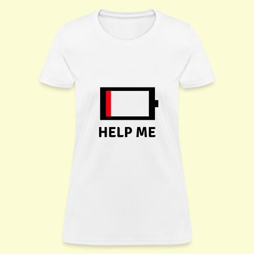 Help me - low battery - Women's T-Shirt