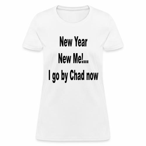 New Year New Me - Women's T-Shirt