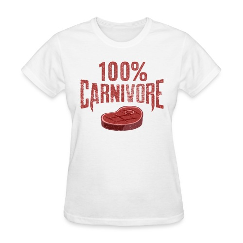 100% Carnivore - Women's T-Shirt