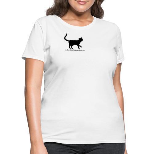 mon chat est plus doux que le tiens - Women's T-Shirt