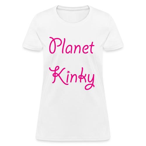 planet kinky - Women's T-Shirt