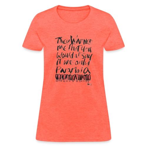 Paranoia - Women's T-Shirt
