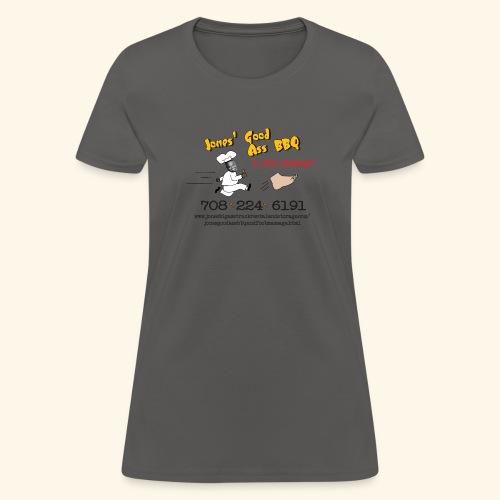 Jones Good Ass BBQ and Foot Massage logo - Women's T-Shirt