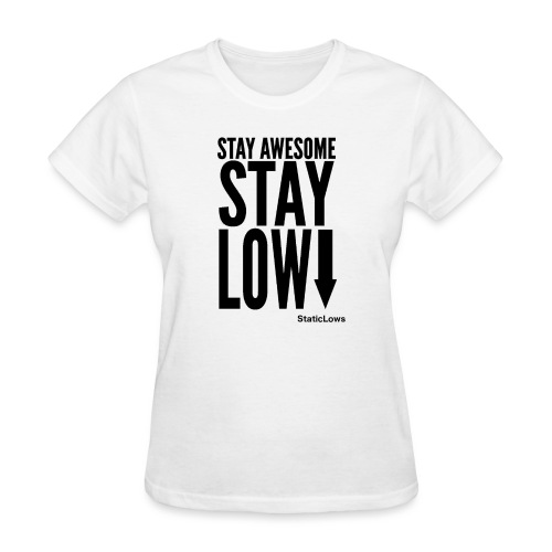 Stay Awesome - Women's T-Shirt