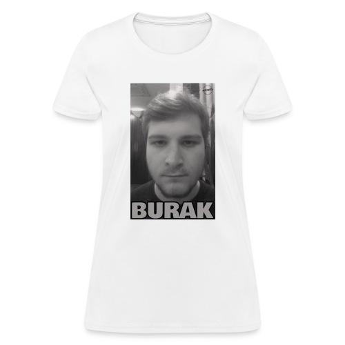 The Burak - Women's T-Shirt