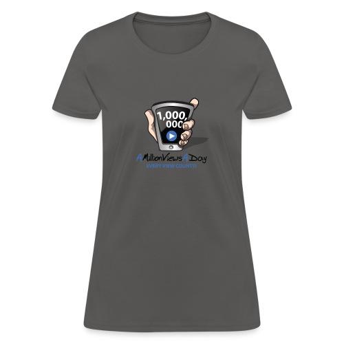 AMillionViewsADay - every view counts! - Women's T-Shirt