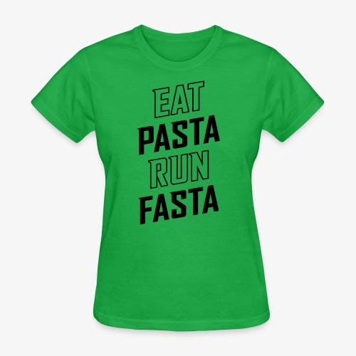 Eat Pasta Run Fasta v2 - Women's T-Shirt