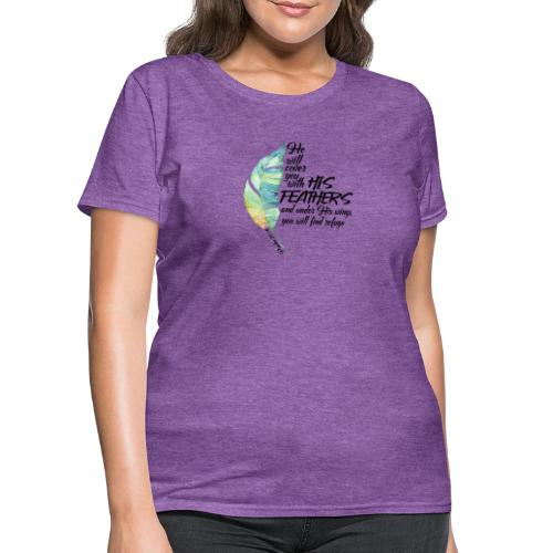 Under His Wings - Women's T-Shirt