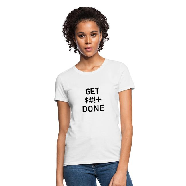 Get Shit Done - Black Text
