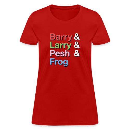 Barry-Larry-Pesh-Frog-Shi - Women's T-Shirt