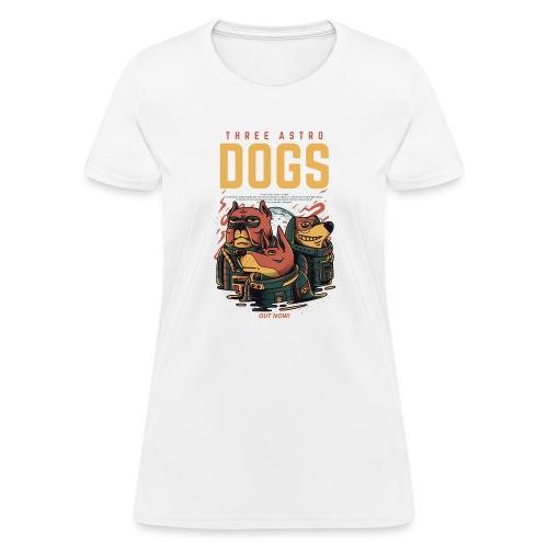 THREE ASTRO DOGS - Women's T-Shirt