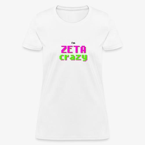 Crazy - Women's T-Shirt
