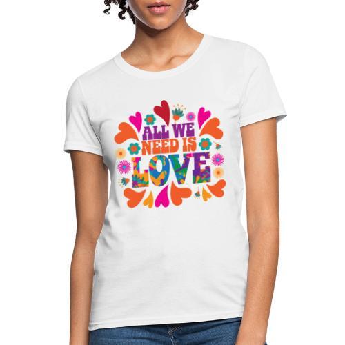 need love peace - Women's T-Shirt