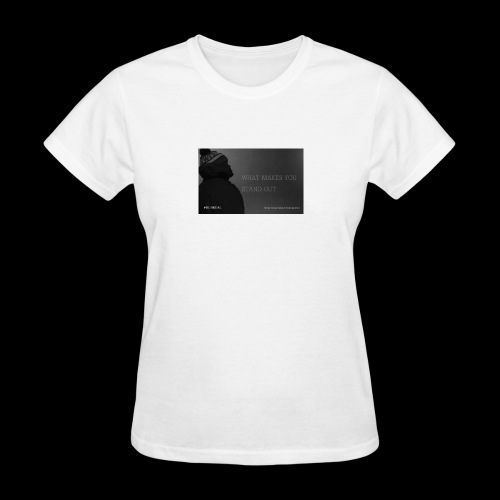 Standing Out - Women's T-Shirt