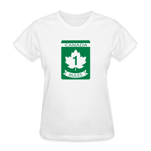 Canada Rules - Women's T-Shirt