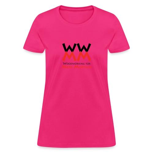 Woodworking for Mere Mortals logo - Women's T-Shirt