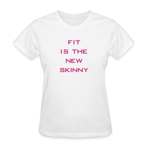 The New Skinny Gym Motivation - Women's T-Shirt