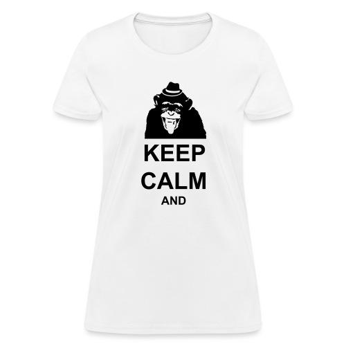 KEEP CALM MONKEY CUSTOM TEXT - Women's T-Shirt
