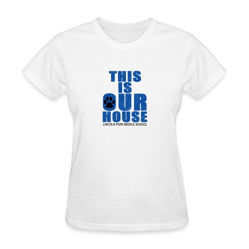 This is OurHouse - Women's T-Shirt
