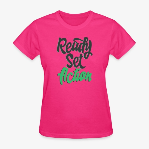 Ready.Set.Action! - Women's T-Shirt