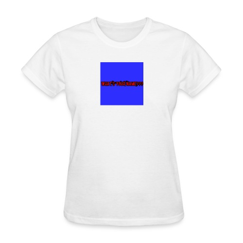 What's your name - Women's T-Shirt
