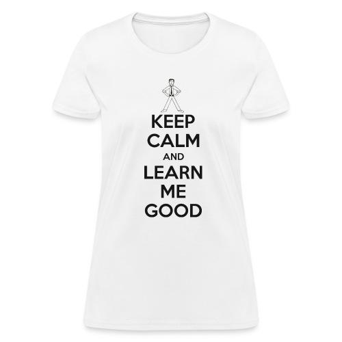 LMG Keep Calm - Women's T-Shirt